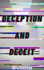 Deception and Deceit [Season 2 - Book 2] by bvnnni3