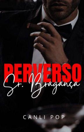 Perverso, Sr. Bragança. by canlipop