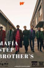 Mafia Step Brother's (Bts FF) by Angel1234569