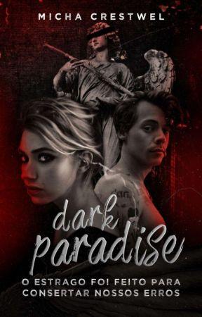 DARK PARADISE |H.S| #1 by MichelleCrestwel