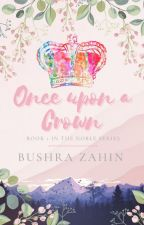 Once Upon A Crown by B_Zahin27