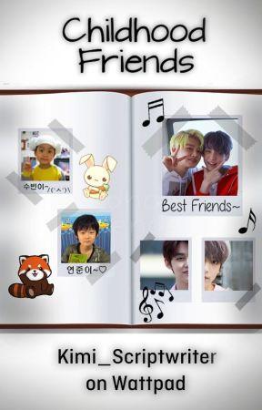 Childhood Friends // Yeonbin FF by Kimi_scriptwriter