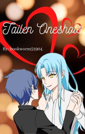 TaiLen Oneshots by bookworm51904