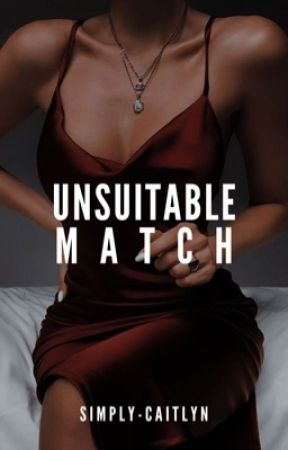 Unsuitable Match by simply-caitlyn