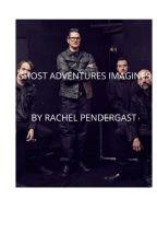 GHOST ADVENTURES IMAGINES by RachelPendergast