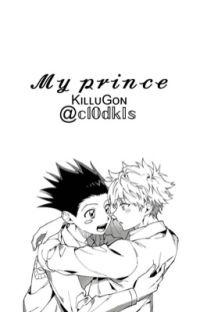 My prince (killugon) Prince AU / DISCONTINUED  cover