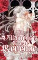 The Villainess's Great Revenge by