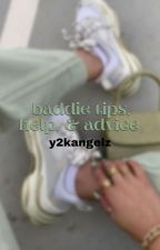↳ baddie tips, help, & advice **COMPLETED** by classifycherry