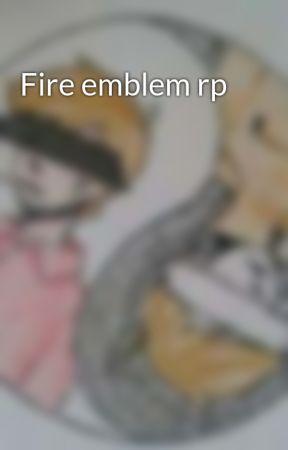 Fire emblem rp by Masky-is-a-BADASS