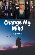Change My Mind ~ Criminal Minds (Aaron Hotchner x OC) by xxQueenPowerxx