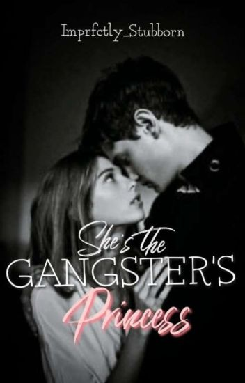 She's the Gangster's Princess