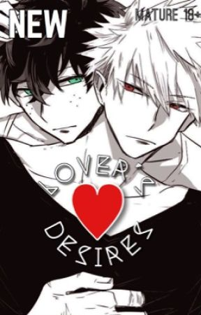 Lover's Desires || bakudeku by tsundere_bakuhoe