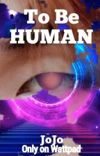 Namjin:To Be Human (Boyxboy/android) (COMPLETED) by JoJo540