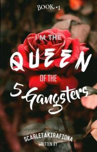 Im the Queen of the 5 Gangster [BOOK 1] (COMPLETE) cover