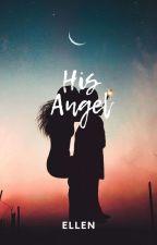 His Angel by Ellen4130