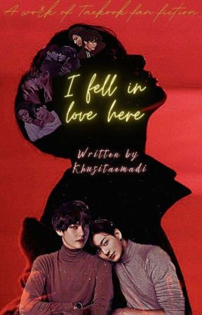 I Fell In Love Here (KookV) 18+ by Madi_Khushitae