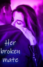 Her broken mate by Didyneko0