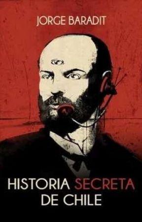 Historia secreta de Chile.   Jorge Baradit.  by zuiveren