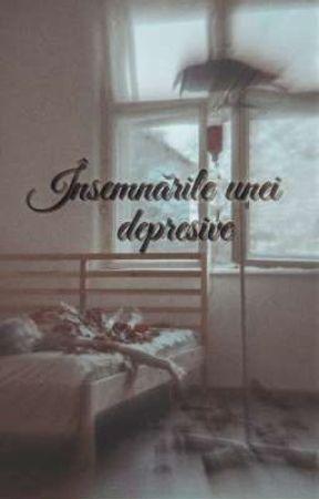 Însemnările unei depresive  by florescu123