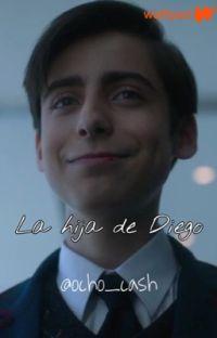 La hija de Diego ~Cinco y tú~ *Terminada* cover
