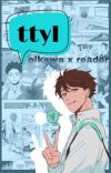 ttyl - oikawa tooru x reader cover