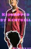 Kidnapped by Kentrell  cover