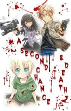 A second chance & death by 2Best2Sisters