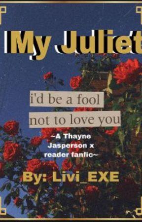 My Juliet~ by Liv_EXE