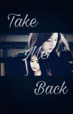 Take me back by kjslsm0327