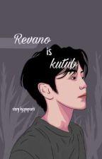 REVANO is KUTUB by popii04