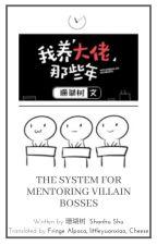 The System for Mentoring Villain Bosses by JunoSmile
