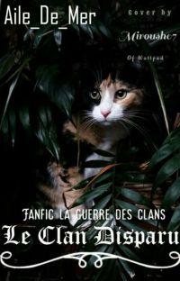 Le clan disparu - Cycle 1 - Tome 1 [ EN COURS ] cover