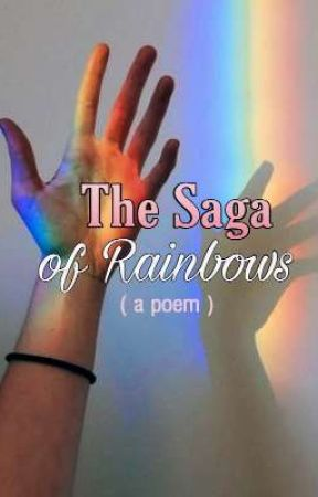 The Saga of Rainbows by princerichian