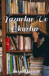 Yazarlar Ve Okurlar cover