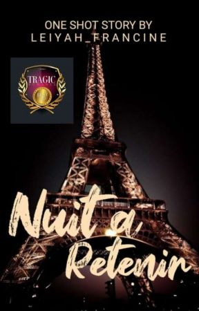 Nuit a Retenir(Night to Remember)  by Leiyah_Francine