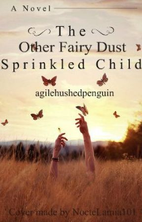The Other Fairy Dust Sprinkled Child by a---------------