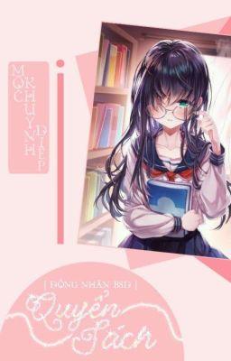 Đọc truyện [ĐN BSD] Quyển sách