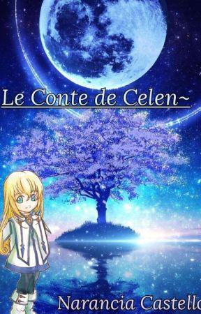 Le Conte de Celen by NezumiShayoka