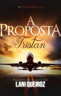 A PROPOSTA - TRISTAN - Série Turbulência (DEGUSTAÇÃO) cover