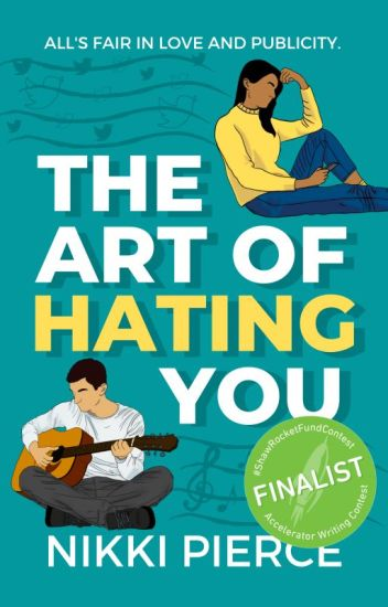 The Art Of Hating You