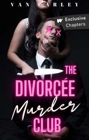 The Divorcee Murder Club by Van_Carley