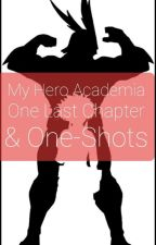 One Last Chapter + One-Shots by RedLightning_