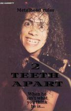 2 teeth apart by noorduif
