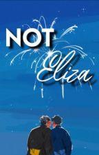 Not Eliza ~ Bokuaka Text Story by milkytoenails