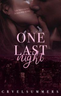 One Last Night  (New York Love Story #1) TERMINADA cover