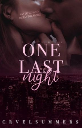 One Last Night | NYLS #1 | TERMINADA by crvelsummers