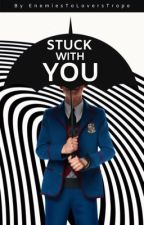 Stuck With You | Five Hargreeves by EnemiesToLoversTrope