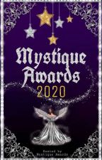 Mystique Awards 2020 [CLOSED FOR JUDGING] by MystiqueAwards