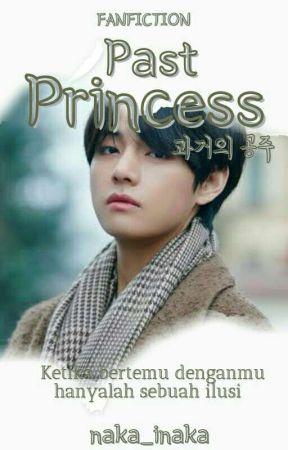 Past Princess || Kim Taehyung by naka_inaka