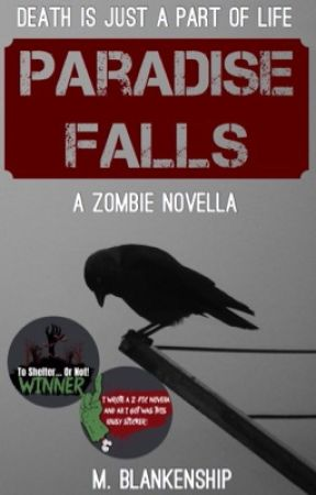 Paradise Falls: A Zombie Novella by RenegadeDrummer